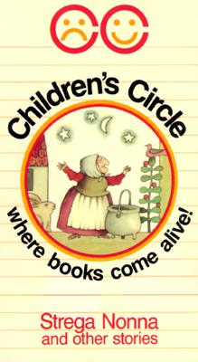 Children's Circle: Strega Nonna & Other Stories