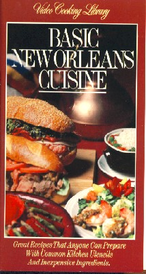 Video Cooking Library: Basic New Orleans Cuisine