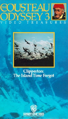 Cousteau Odyssey 3: Clipperton - The Island Time Forgot