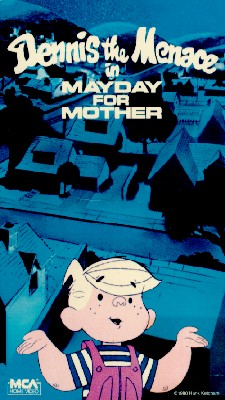 Dennis the Menace: Mayday for Mother