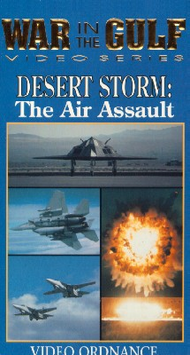 War in the Gulf: The Complete Story of the Persian Gulf War - Desert Storm, The Air Assault