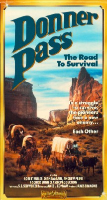 Donner Pass: The Road to Survival
