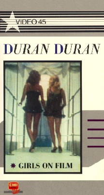 Duran Duran: Girls on Film / Hungry Like the Wolf
