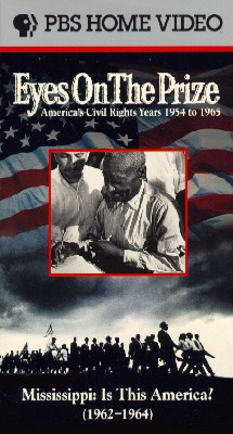 Eyes on the Prize: Mississippi, Is This America? (1962-64)