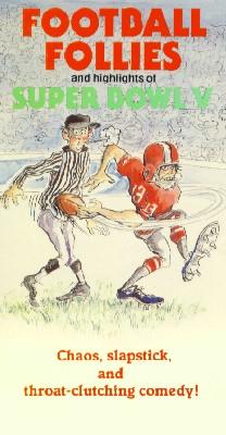 Football Follies and Highlights of Super Bowl V