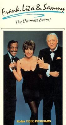 Frank, Liza & Sammy: The Ultimate Event