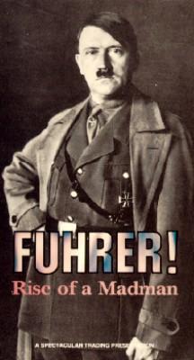 Führer! Rise of a Madman