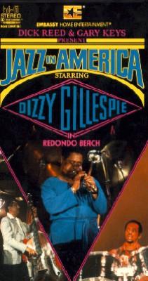 Jazz in America: Dizzy Gillespie