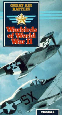 Great Air Battles, Vol. 1: Warbirds of World War II