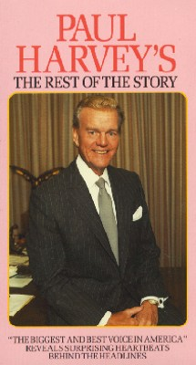 Paul Harvey: The Rest of the Story