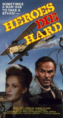 Heroes Die Hard