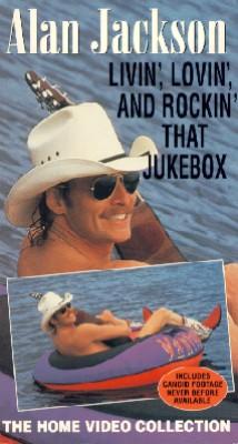 Alan Jackson: Livin', Lovin', and Rockin' That Jukebox