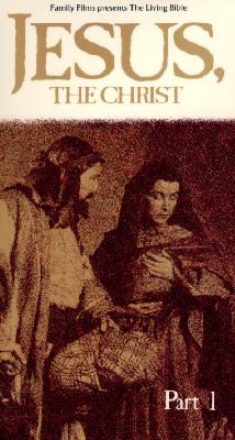 Jesus the Christ, Part 1