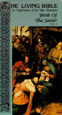 The Living Bible, Vol. 2: Birth of the Savior