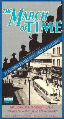 The March of Time: Post-War Problems and Solutions - Modern Main Street, U.S.A.