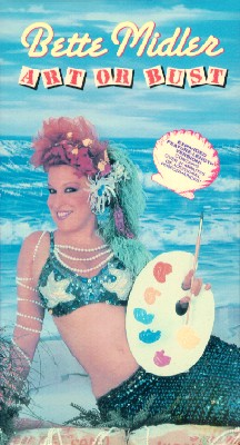 Bette Midler: Art or Bust