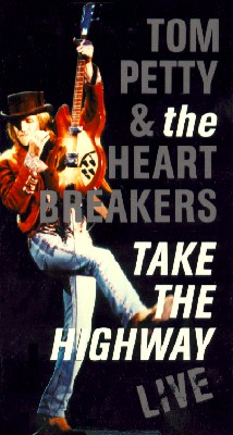 Tom Petty and The Heartbreakers: Take the Highway (Live)