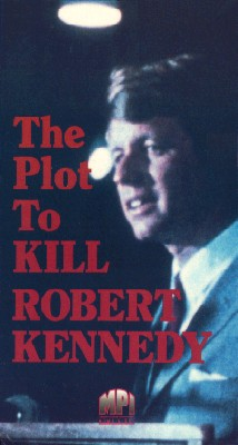 The Plot to Kill Robert Kennedy