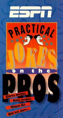 Practical Jokes on the Pros