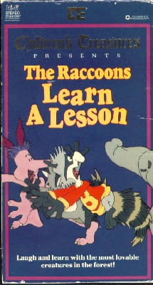 The Raccoons Learn a Lesson