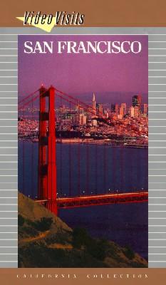 Video Visits: San Francisco - The Golden Gateway