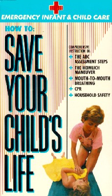 How to Save Your Child's Life