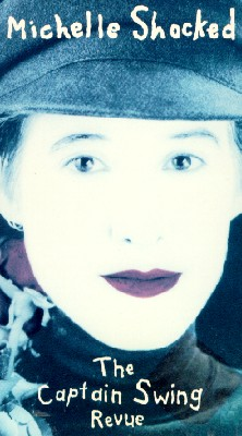 Michelle Shocked: The Captain Swing Review