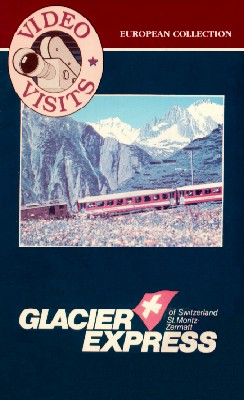 Switzerland: Glacier Express