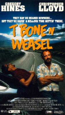 T-Bone N Weasel