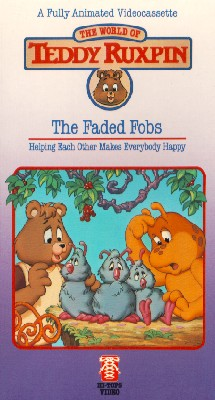 The Adventures of Teddy Ruxpin: The Faded Fobs