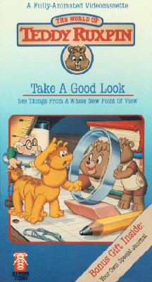 The Adventures of Teddy Ruxpin: Take a Good Look