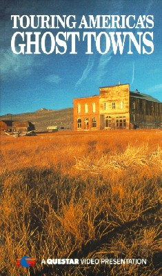 Touring America's Ghost Towns