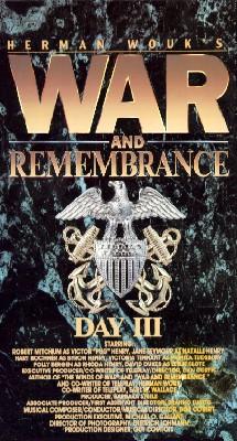 War & Remembrance, Part 3
