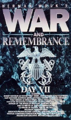 War & Remembrance, Part 7