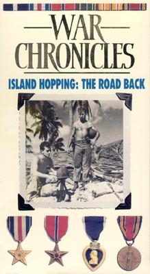 World War II: The War Chronicles - Island Hopping, The Road Back