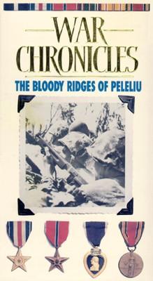 World War II: The War Chronicles - The Bloody Ridges of Peleiu