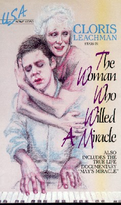 The Woman Who Willed a Miracle