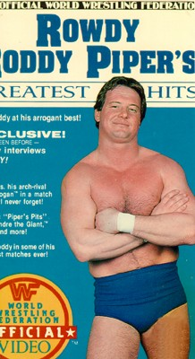 Rowdy Roddy Piper's Greatest Hits
