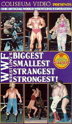 WWF: Biggest, Smallest, Strangest, & Strongest