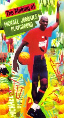 The Making of Michael Jordan's Playground