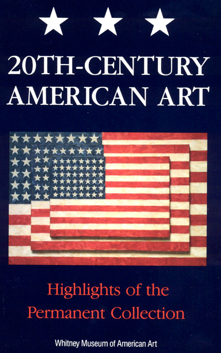 20th Century American Art: Highlights of the Permanent Collection - Whitney Museum of American Art