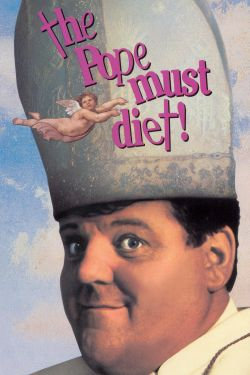 The Pope Must Diet