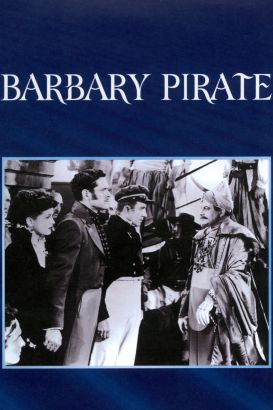Barbary Pirate (1949) - Lew Landers | Synopsis ...