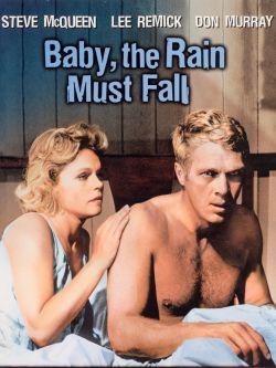 Baby, the Rain Must Fall