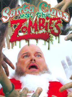 Santa Claus vs. the Zombies