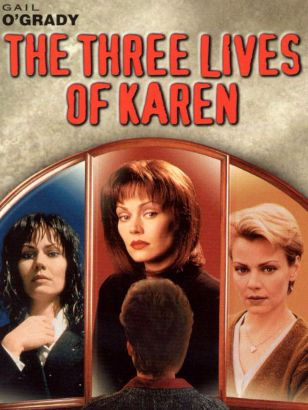 The Three Lives of Karen