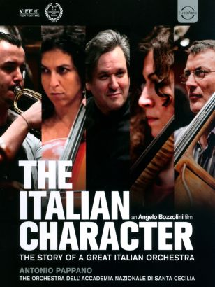 The Italian Character: The Story of a Great Italian Orchestra