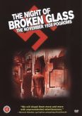 The Night of Broken Glass: The November 1938 Pogroms