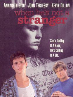 When He's Not a Stranger
