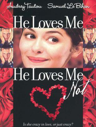 He Loves Me... He Loves Me Not